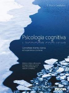 Psicologia cognitiva connettere mente ricerca ed esperienza comune